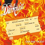 The Darkness One Way Ticket (Edited) (Single)