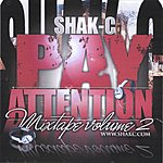 ShakC Pay Attention Vol.2