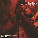 Romi Mayes Romi Mayes & The Temporarily Employed: The Living Room Sessions Vol.1