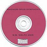 M.B. Weltz Magnum Opus Symphony