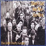 The John Sherry Group Don't Let The Fire Go Out
