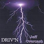Jeff Overcash Driv'n