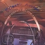 Frank D. Jonez Eclectic Avenue