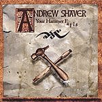Andrew Shaver Your Hammer Falls