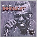 Howlin' Wolf Killing Floor
