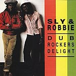 Sly & Robbie Dub Rockers Delight