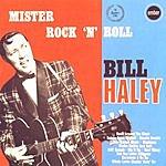 Bill Haley Mister Rock N' Roll