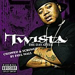 Twista The Day After (Chopped & Screwed Version) (Parental Advisory)