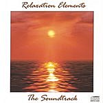 Relaxation Elements The Soundtrack