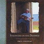 Paul Crepeau Strangers In The Doorway