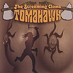 The Screaming Clams Tomahawk