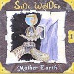 Side Winder Mother Earth
