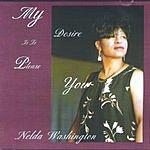 Nelda Washington My Desire Is To Please You