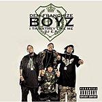 Dem Franchize Boyz I Think They Like Me (12-inch Version)