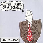 Ian Shaw The Echo Of A Song