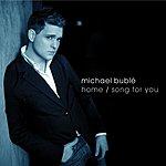 Michael Bublé Home (U.K. Radio Mix Edit)