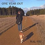 Mal Fry One Year Out