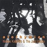 Nickos Kapilidis & The Jazz Utopia Arothymian