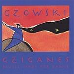 Gzowski Gziganes