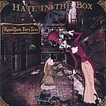 Hate In The Box Razorblade Fairytales