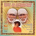 Nishantala Surya Prakash Rao Shirdi Sai Suprabatham, Satya Sai Suprabatham