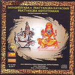 Nishantala Surya Prakash Rao Sarabhesvara & Pratyangira Kavacham Pratyangira Ashtotharam