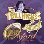 Bill Hicks Salvation: Oxford November 11, 1992