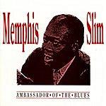 Memphis Slim Ambassador Of The Blues