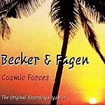 Becker & Fagen Cosmic Forces: The Original Recordings 1968-71