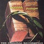Santana Prologue
