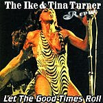 Ike & Tina Turner Let The Good Times Roll