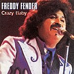 Freddy Fender Crazy Baby