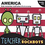 Teacher & The Rockbots America