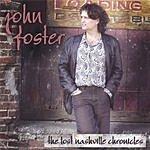 John Foster The Lost Nashville Chronicles