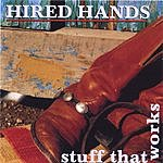 Hired Hands Stuff That Works