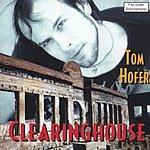 Tom Hofer Clearinghouse