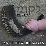 Lance Howard Mayes Rise Up