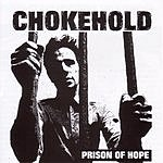 Chokehold Prison Of Hope