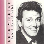 Gene Vincent Rebel Heart Vol.7
