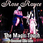 Rose Royce The Magic Touch