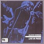 Alexis Korner Live In Paris