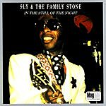 Sly & The Family Stone In The Still Of The Night