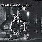 The Mad Violinist Just A Taste
