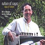 Ken Zuckerman Nature Of Ragas: Ragas Of Nature