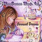MoonDreams Music, Inc. Carousel Dreams: A Collection Of Lullabies
