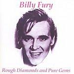 Billy Fury Rough Diamonds & Pure Gems