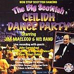 Jim MacLeod The Big Scottish Ceilidh Dance Party
