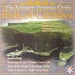 Glasgow Phoenix Choir Highland Cathedral