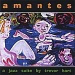 Trevor Hart Quartet Amantes