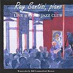 Ray Santisi Live At Ryles Jazz Club